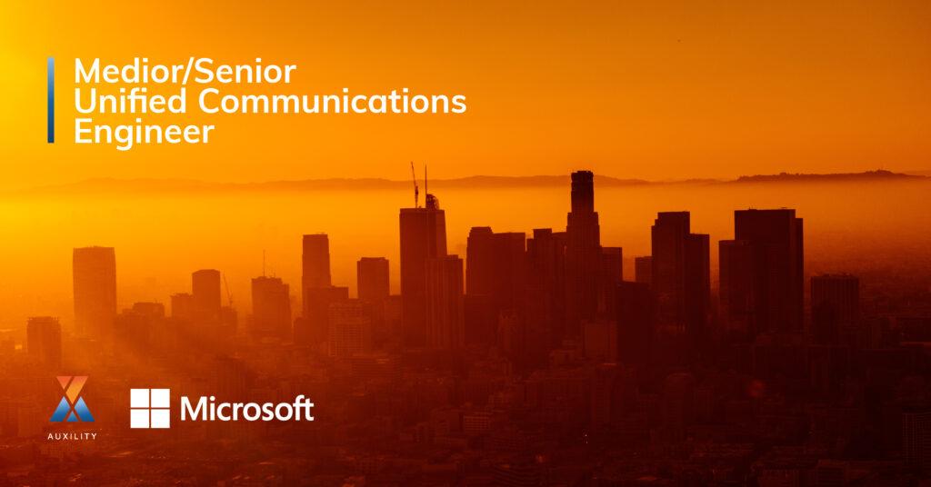 Medior/Senior Unified Communications Engineer